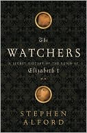 The Watchers by Stephen Alford: Book Cover