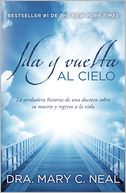 Ida y vuelta al cielo by Mary C. Neal: Book Cover