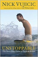 Unstoppable by Nick Vujicic: Book Cover