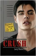 Crush by Lacey Weatherford: NOOK Book Cover