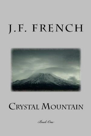 Crystal Mountain Book One [NOOK Book]