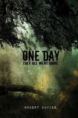 One Day They All Went Home [NOOK Book]
