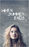 When Summer Ends by Isabelle Rae: NOOK Book Cover