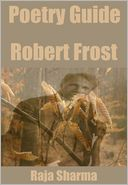 Poetry Guide: Robert Frost