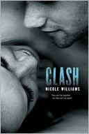 Clash by Nicole Williams: Book Cover