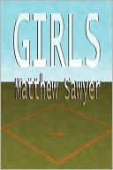 Girls by Matthew Sawyer: NOOK Book Cover