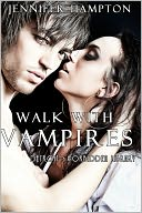 Walk With Vampires Episode 4 by Jennifer Hampton: NOOK Book Cover