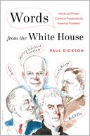 Words from the White House by Paul Dickson: Book Cover