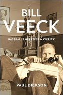 Bill Veeck by Paul Dickson: Book Cover