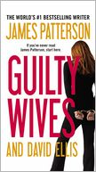 Guilty Wives by James Patterson: Book Cover