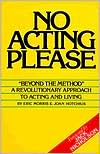 No Acting Please by Eric Morris: Book Cover