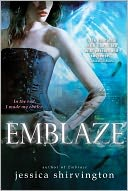 Emblaze by Jessica Shirvington: Book Cover