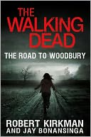 The Walking Dead by Robert Kirkman: NOOK Book Cover