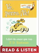 Ve, Perro. Ve! Read & Listen Edition by P. D. Eastman: NOOK Kids Read to Me Cover