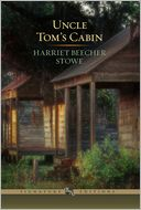 Uncle Tom's Cabin (Barnes & Noble Signature Editions) by Harriet Beecher Stowe: Book Cover
