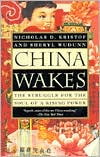 China Wakes by Nicholas D. Kristof: Book Cover