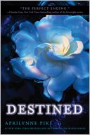 Destined by Aprilynne Pike: Book Cover