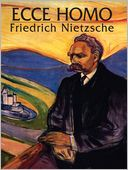 Ecce Homo by Friedrich Nietzsche: NOOK Book Cover