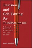 Revision and Self Editing for Publication by James Scott Bell: Book Cover