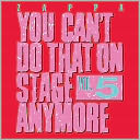 You Can't Do That on Stage Anymore, Vol. 5 by Frank Zappa: CD Cover