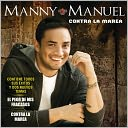 Contra la Marea by Manny Manuel: CD Cover