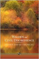 Walden and Civil Disobedience (Barnes & Noble Signature Editions) by Henry David Thoreau: Book Cover