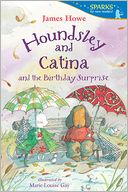 Houndsley and Catina and the Birthday Surprise by James Howe: Book Cover