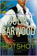 Hotshot by Julie Garwood: NOOK Book Cover