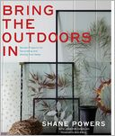 Bring the Outdoors In by Shane Powers: Book Cover