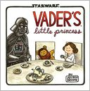 Vader's Little Princess by Jeffrey Brown: Book Cover