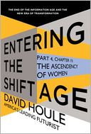The Ascendency of Women (Entering the Shift Age, eBook 5) by David Houle: NOOK Book Cover