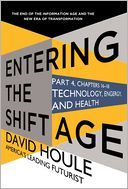 Technology, Energy, and Health (Entering the Shift Age, eBook 6) by David Houle: NOOK Book Cover