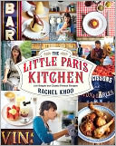 The Little Paris Kitchen by Rachel Khoo: Book Cover