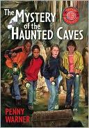 Mystery of the Haunted Cave by Penny Warner: NOOK Book Cover