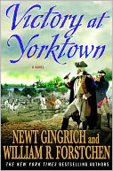 Victory at Yorktown by Newt Gingrich: NOOK Book Cover