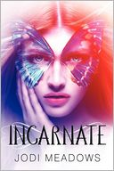 Incarnate by Jodi Meadows: Book Cover