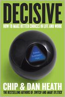 Decisive by Chip Heath: Book Cover