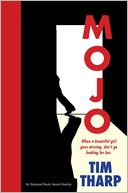 Mojo by Tim Tharp: Book Cover