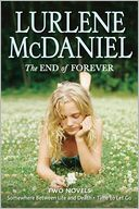 The End of Forever by Lurlene McDaniel: Book Cover