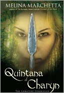 Quintana of Charyn (Lumatere Chronicles Series) by Melina Marchetta: Book Cover