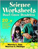 Science Worksheets Don't Grow Dendrites by Marcia L. Tate: Book Cover