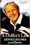 A Golfer's Life by Arnold Palmer: Book Cover