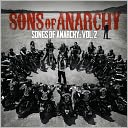 Sons of Anarchy: Songs of Anarchy, Vol. 2 [Original TV Soundtrack]: CD Cover