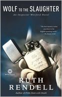 Wolf to the Slaughter by Ruth Rendell: NOOK Book Cover