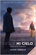 Desde mi cielo (Movie Tie-in Edition) by Alice Sebold: NOOK Book Cover