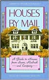 download Houses by Mail : A Guide to Houses from Sears, Roebuck and Company book
