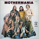Mothermania: The Best of the Mothers - 1969 by The Mothers of Invention: CD Cover