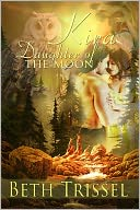 Kira, Daughter of the Moon by Beth Trissel: NOOK Book Cover