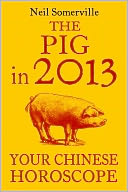 The Pig in 2013 by Neil Somerville: NOOK Book Cover