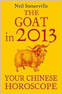 The Goat in 2013 by Neil Somerville: NOOK Book Cover